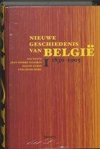 Nieuwe Geschiedenis Van Belgie / 1 1830-1905