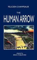 The Human Arrow