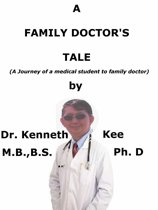 A Family Doctor's Tale