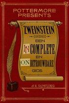 Pottermore Presents (Nederlands) 3 - Zweinstein: een incomplete en onbetrouwbare gids