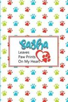 Sasha Leaves Paw Prints on My Heart