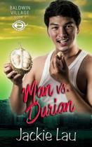 Man Vs. Durian