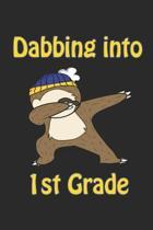 Dabbing Into 1st Grade