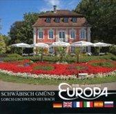 Wir im Herzen von Europa: Schwäbisch Gmünd