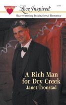 A Rich Man for Dry Creek