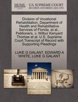 Division of Vocational Rehabilitation, Department of Health and Rehabilitative Services of Florida, et al., Petitioners, V. Wilbur Kenyard Thomas et al. U.S. Supreme Court Transcript of Record with Supporting Pleadings