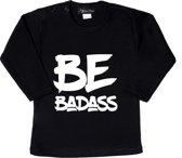 Unisex T-shirt Be Badass zwart