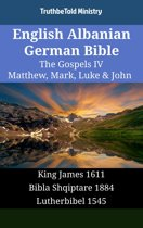 English Albanian German Bible - The Gospels IV - Matthew, Mark, Luke & John