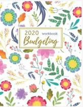 2020 Budgeting Workbook: Pretty Monthly Planner: 2020 Monthly Financial Budget Planner: Bill Organizer Notebook: Weekly & Monthly Calendar Expe