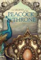 The Legend of the Peacock Throne