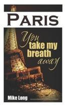 Paris, You Take My Breath Away