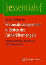 Personalmanagement in Zeiten Des Fachkr ftemangels