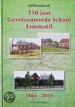 150 jaar Gereformeerd onderwijs Enumatil
