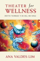 Theater for Wellness