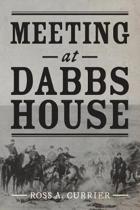 Meeting at Dabbs House