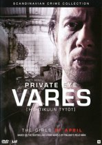 Private Eye Vares - The Girls Of April