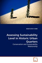 Assessing Sustainability Level in Historic Urban Quarters