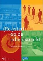 (Re-)start op de arbeidsmarkt