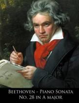 Beethoven - Piano Sonata No. 28 in a Major