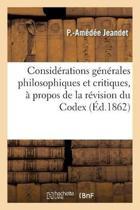 Consid rations G n rales Philosophiques Et Critiques, Propos de la R vision Du Codex