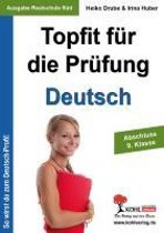 Topfit für die Prüfung - Deutsch Abschluss 10. Klasse (Ausgabe Realschule Süd)