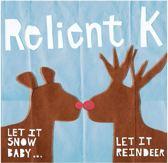 Let Is Snow Baby It Reindeer