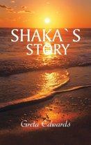 Shakas Story