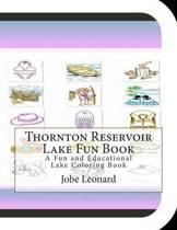 Thornton Reservoir Lake Fun Book