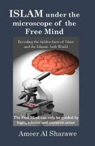 Islam Under the Microscope of the Free Mind