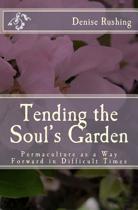 Tending the Soul's Garden