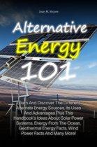 Alternative Energy 101