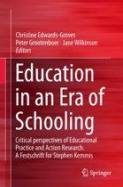 Education in an Era of Schooling