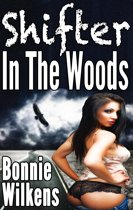 Shifter In The Woods 1 (BBW)