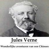 Classics in European Languages - Wonderlijke avonturen van een Chinees, gevolgd door Muiterij aan boord der 'Bounty' (geïllustreerd)