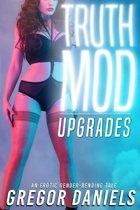 Truth Mod: Upgrades