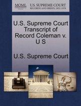 U.S. Supreme Court Transcript of Record Coleman V. U S