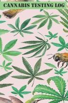 Cannabis Testing Log