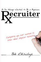 So You Always Wanted to Be A Physician Recruiter