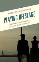 Playing Offstage