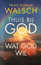 Thuis bij God & Wat God wil