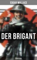 Der Brigant: Kriminalroman
