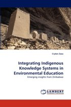 Integrating Indigenous Knowledge Systems in Environmental Education