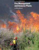 Fire Management and Invasive Plants a Handbook