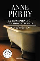 La conspiración de Ashworth Hall (Inspector Thomas Pitt 17)