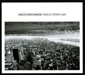 Disco Discharge: Disco Fever Usa