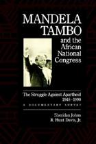 Mandela, Tambo, and the African National Congress