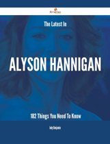 The Latest In Alyson Hannigan - 182 Things You Need To Know