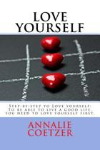 Step-By-Step Guide to Love Yourself