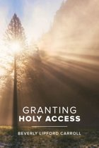Granting Holy Access