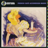 International Music Series: French Cafe Accordian Music